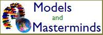 Models and Masterminds