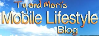 Ty and Mari's Mobile Lifestyle Blog