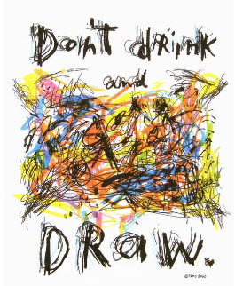 "Fred Babb T-shirt ""Don't Drink and Draw."""