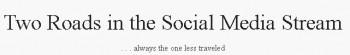 two-roads-in-the-social-media-stream