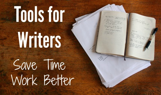 tools for writers save time work better successful blog  tools for writers