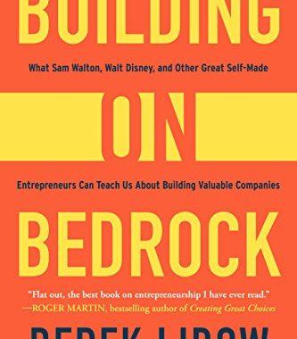 Book Review: Building on Bedrock, by Derek Lidow